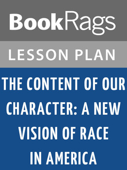 The Content of Our Character: A New Vision of Race in America Lesson Plans