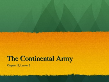The Continental Army Overview