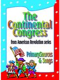 The Continental Congress - American Revolution, Primary So