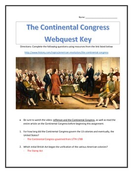 The Continental Congress Webquest and Video Analysis with Key