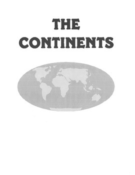 The Continents Unit, Activities and Handouts