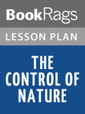 The Control of Nature Lesson Plans