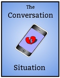 The Conversation Situation (A digital bullying story)