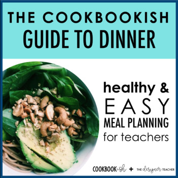 The Cookbookish Guide to Dinner | Meal Planning Recipe Cards for Teachers