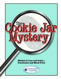 Forensic Science: The Cookie Jar Mystery-Conclusion and Mock Trial
