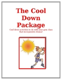 The Cool Down Package