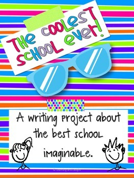 The Coolest School Ever! A hybrid writing project