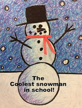 Christmas Winter Holiday The Coolest Snowman in School!!