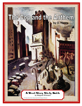 The Cop and the Anthem by O. Henry Short Story Study Guide