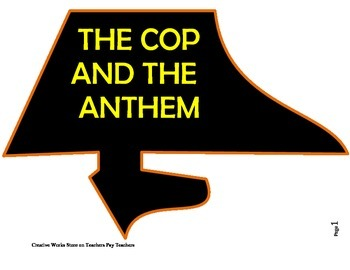 The Cop and the Anthem by O'Henry - Reading Comprehension Quiz