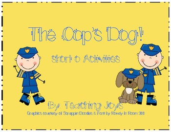The Cop's Dog! Short o activities!