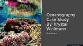 The Coral Reef Ecosystem: Oceanography Case Study