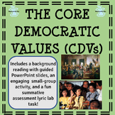 The Core Democratic Values (CDVs): Middle School Style!