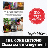 The Cornerstone: A classroom management eBook with 500 pag