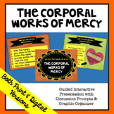 The Corporal Works of Mercy: Presentation and Graphic Organizer