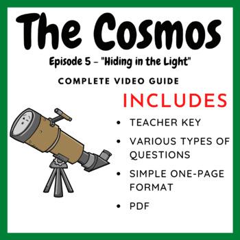 The Cosmos: Episode 5 - Hiding in the Light