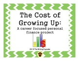 The Cost of Growing Up:  A career focused personal finance project