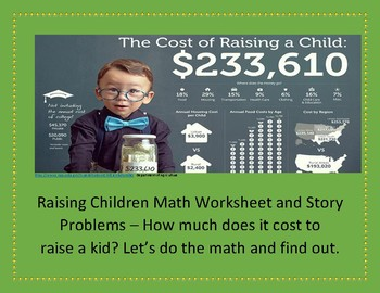 The Cost of Raising a Child Chart Math Worksheet and Data Analysis