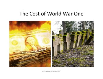 World War I:  The Incredible Cost