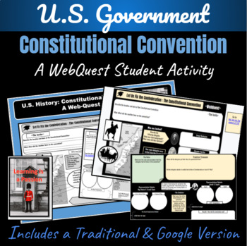 The Constitutional Convention ~ A Student Webquest~