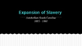 The Cotton Gin & Expansion of Slavery during the Antebellum Period