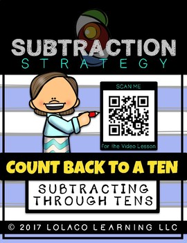 The Count BACK to a Ten Strategy:  a subtraction strategy workbook
