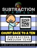 The Count BACK to a Ten Strategy:  a subtraction strategy