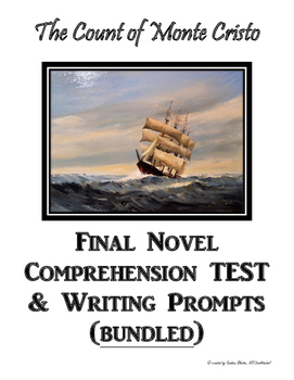 The Count of Monte Cristo Final Novel Test & Writing Prompts (bundled)