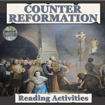 The Counter Reformation Reading Activities