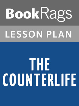The Counterlife Lesson Plans