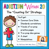 """Addition Within 20: The """"Counting On"""" Strategy Scaffolded"""