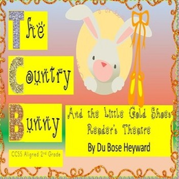 Easter The Country Bunny And The Little Gold Shoes CCSS 2nd SPED