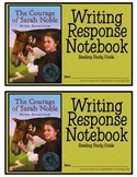 The Courage Of Sarah Noble, by: Alice Dalgliesh- Writing Response Notebook