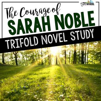 The Courage of Sarah Noble Foldable Novel Study Unit