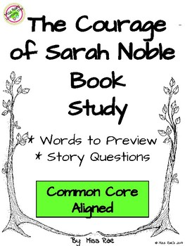The Courage of Sarah Noble Book Study