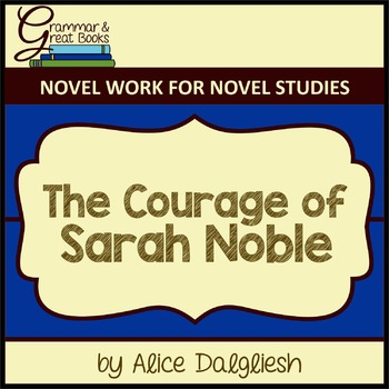 The Courage of Sarah Noble: Coordinating Conjunctions
