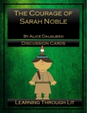 THE COURAGE OF SARAH NOBLE Alice Dalgliesh - Discussion Cards
