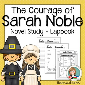 """""""The Courage of Sarah Noble"""" Novel Study"""