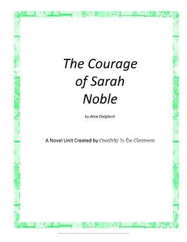 The Courage of Sarah Noble Novel Unit Plus Grammar