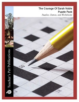 The Courage of Sarah Noble: Puzzle Pack Crosswords, Searches, Worksheets, Games