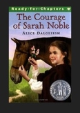 The Courage of Sarah Noble - Reading Comprehension Questions by Chapter