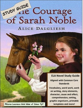 The Courage of Sarah Noble Reading Literature Novel Study Guide ELA CCSS