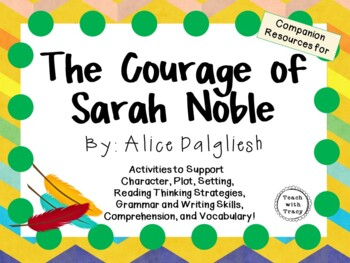 The Courage of Sarah Noble by Alice Dalgliesh: A Complete