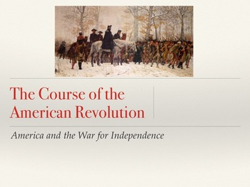 The Course of the American Revolution