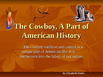 The Cowboy, A Part of American History
