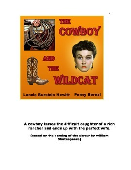 The Cowboy and the Wildcat based on Taming of the Shrew by Shakespeare