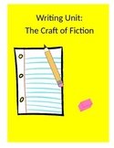 The Craft of Writing Fiction Lesson Plans (TC Writing Unit)