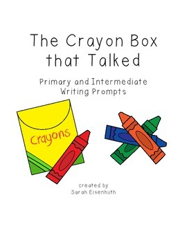 The Crayon Box that Talked Primary and Intermediate Writin