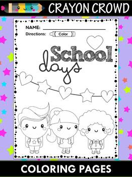 The Crayon Crowd - Coloring and Writing Pages - School Days, Back to School
