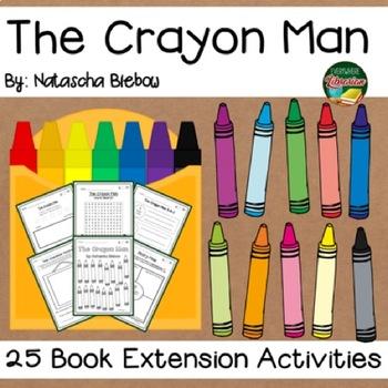 The Crayon Man by Biebow 25 Book Extension Activities NO PREP